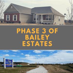 Phase 3 of Bailey Estates