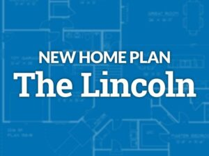 New Home Plan The Lincoln