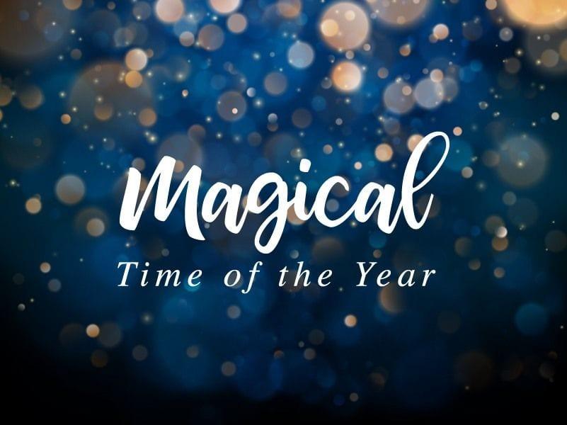 Holiday Season: It's Magical