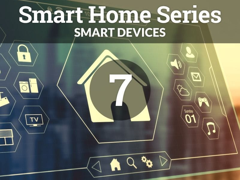 SMART Devices You Didn't Know You Needed