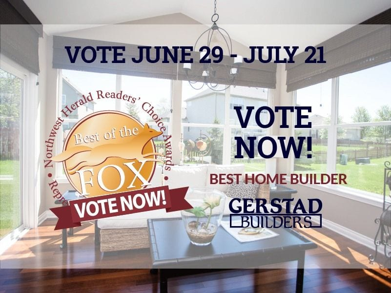 Vote now for Gerstad Builders for Best of the Fox